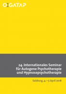 24.Internationales Seminar für Autogene Psychotherapie und Hypnosepsychotherapi