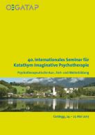 40.Internationales Seminar für Katathym Imaginative Psychotherapie