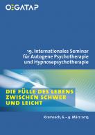 Cover 19. Internationales Seminar für Autogene Psychotherapie und Hypnosepsychot