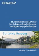 20.Internationales Seminar für Autogene Psychotherapie und Hypnosepsychotherapi