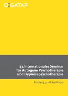 23.Internationales Seminar für Autogene Psychotherapie und Hypnosepsychotherapi
